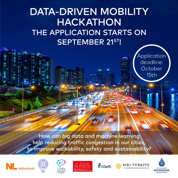 Data-Driven Mobility Hackathon Applications are now open to Dutch and Turkish Organizations